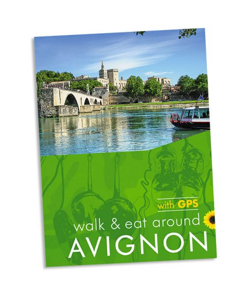 Walk & Eat in Avignon, Provence, France Guidebook cover